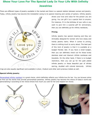 Show Your Love For The Special Lady In Your Life With Infinity Jewelries