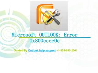 Microsoft OUTLOOK Error Ox800cccc0e