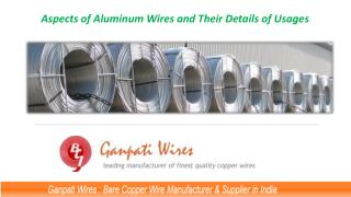 Aspects of Aluminum Wires and Their Details of Usages