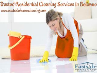 Trusted Residential Cleaning Services In Bellevue