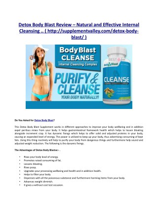 Detox Body Blast Simply essentially what Is Detoxification Body Blast?