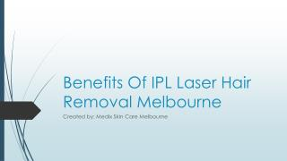 Benefits Of IPL Laser Hair Removal Melbourne