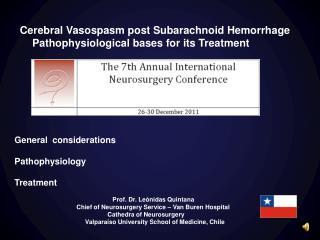 Cerebral Vasospasm post Subarachnoid Hemorrhage       Pathophysiological bases for its Treatment          General  consi