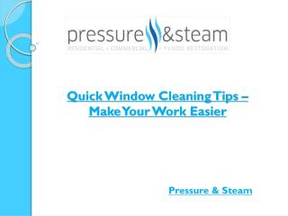 Quick Window Cleaning Tips – Make Your Work Easier