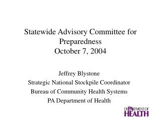 Statewide Advisory Committee for Preparedness October 7, 2004