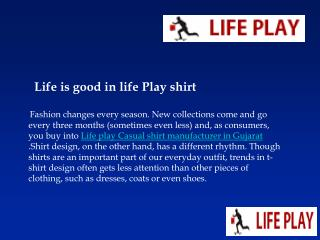 Life Play For Men Shirts