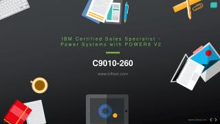 C9010-260 Questions and Answers C9010-260 Power Systems with POWER8 V2 Certification Dumps