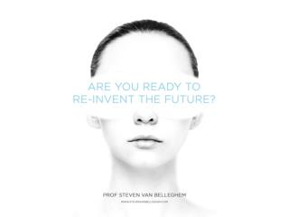 Re-Invent the Future