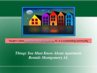 Things You Must Know About Apartment Rentals Montgomery AL