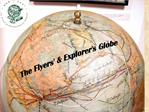 The Flyers  Explorers Globe