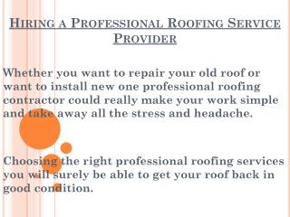 Hiring a Professional Roofing Service Provider