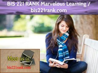 BIS 221 RANK Marvelous Learning / bis221rank.com