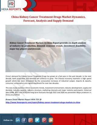 China Kidney Cancer Treatment Drugs Market Dynamics, Forecast, Analysis and Supply Demand