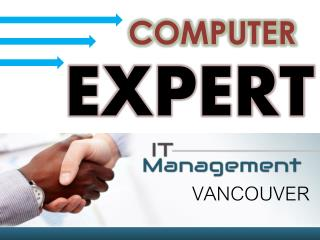 Computer Expert | Managed it Vancouver