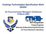 Coatings Technologies Specification Work Update     Air Force Corrosion Managers  Conference 15 March 2005