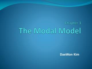 Chapter 3 The Modal Model