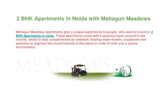 2 BHK Apartments in Noida with Mahagun Meadows