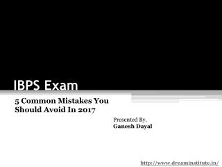 5 Common Mistakes You Should Avoid In 2017 IBPS Exams
