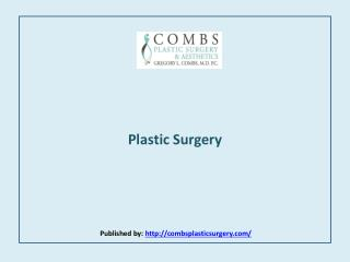 Combs Plastic Surgery & Aesthetics-Plastic Surgery