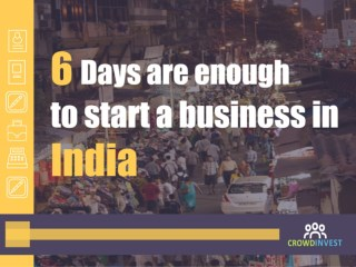 How to start a business in 6 days in India ?