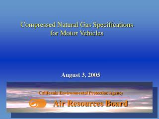 Compressed Natural Gas Specifications  for Motor Vehicles