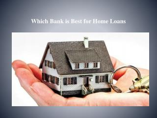 Which bank is best for home loan?