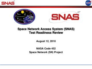 Space Network Access System SNAS  Test Readiness Review
