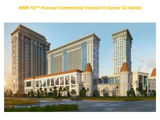 MMR 52nd Avenue a Commercial Projects in Noida