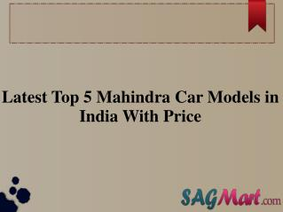 List of Top 5 Mahindra car Models in India 2017