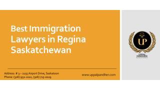 Best Immigration Lawyers in Regina Saskatchewan