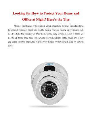 Looking for How to Protect Your Home and Office at Night? Here are the Tips