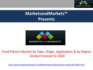 Food Flavors Market - Global Forecast to 2020
