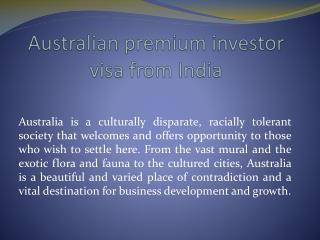 australian premium investor visa from india
