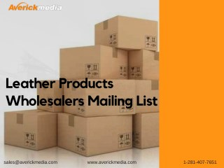 Leather Products Wholesalers Mailing List