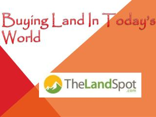 Buying Land In Today's World