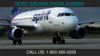 Spirit Airlines  Booking Deals 1 800-385-0259