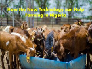 How the New Technology can Help Farming in Nigeria