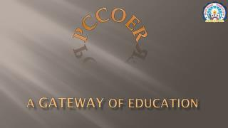 A Gateway of Education