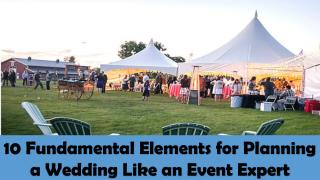 10 Fundamental Elements for Planning   a Wedding Like an Event Expert