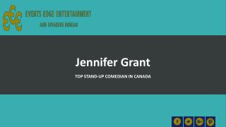 Hire Jennifer Grant- Clean Comedians and Best Stand-up Comedians in Alberta, Saskatchewan & Manitoba Region
