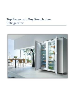 French door Refrigerator – Kitchen Appliance in Growing Demand