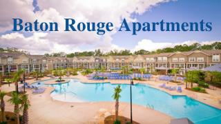 Experience The Finest Baton Rouge Apartments With Affordable Price