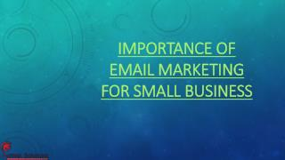 IMPORTANCE OF EMAIL MARKETING FOR SMALL BUSINESS