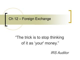 Ch 12   Foreign Exchange
