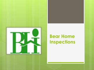 Bear Home Inspections
