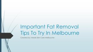 Important Fat Removal Tips To Try In Melbourne