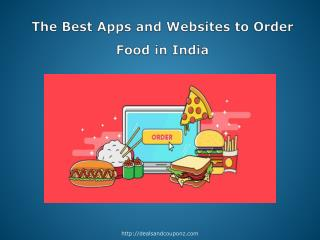 The Best Apps and Websites to Order Food in India