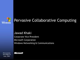 Pervasive Collaborative Computing