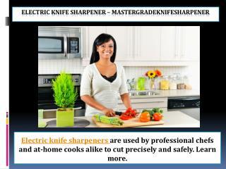 Electric knife sharpener – mastergradeknifesharpener