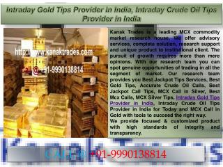 Intraday Gold Tips Provider in India, Intraday Crude Oil Tips Provider in India